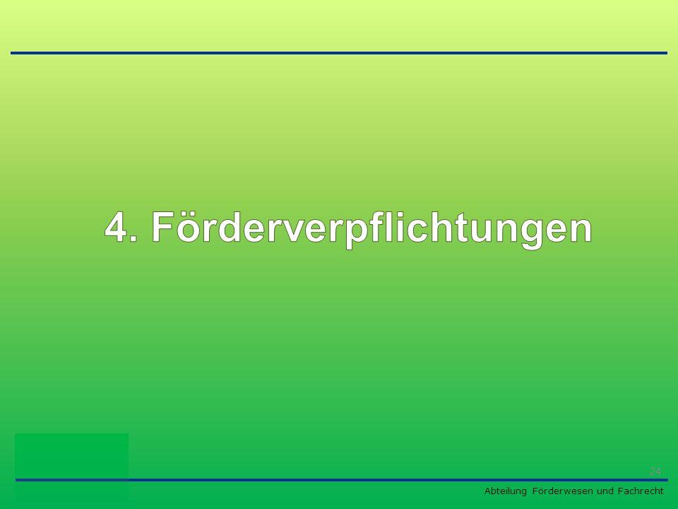 4. Förderverpflichtungen