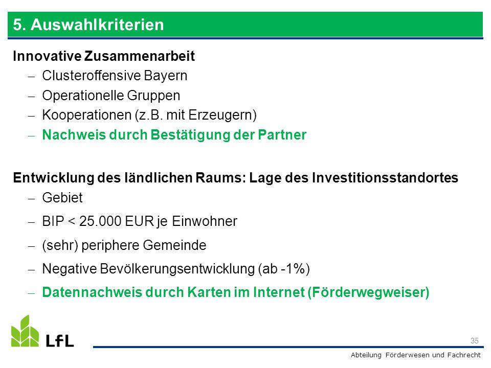 5. Auswahlkriterien Innovative Zusammenarbeit Clusteroffensive Bayern