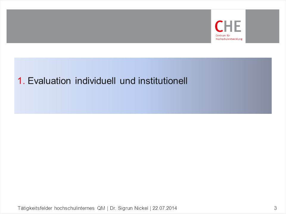 1. Evaluation individuell und institutionell