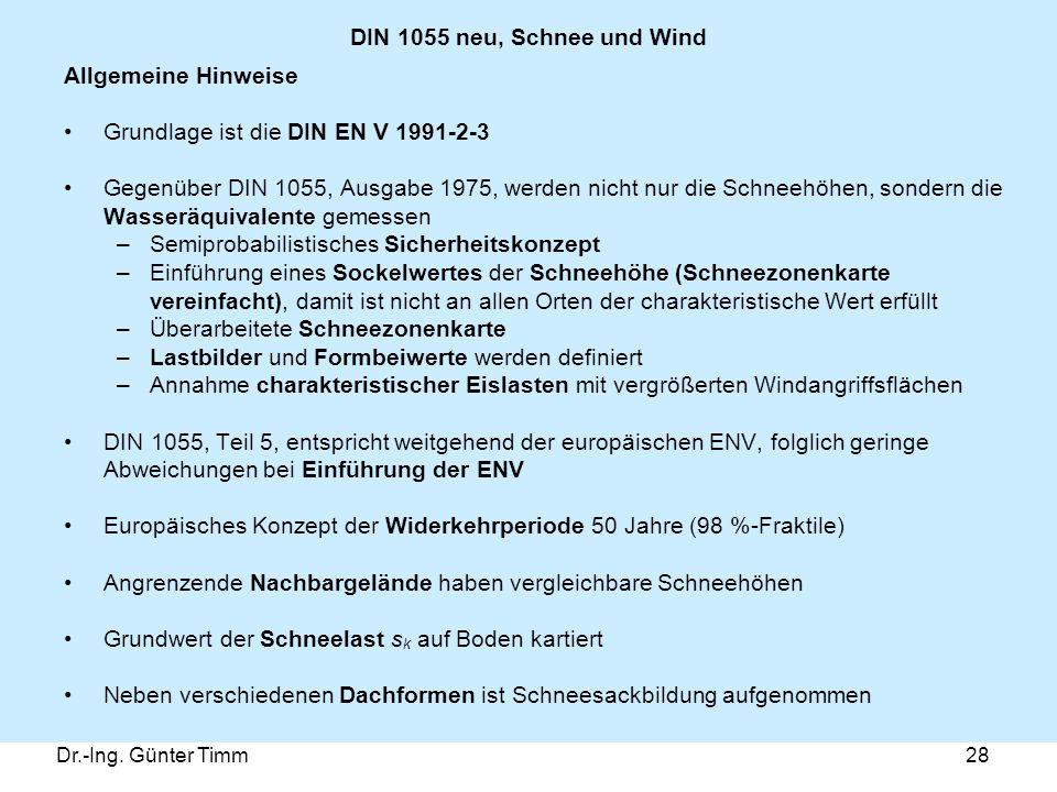 Grundlage ist die DIN EN V 1991-2-3