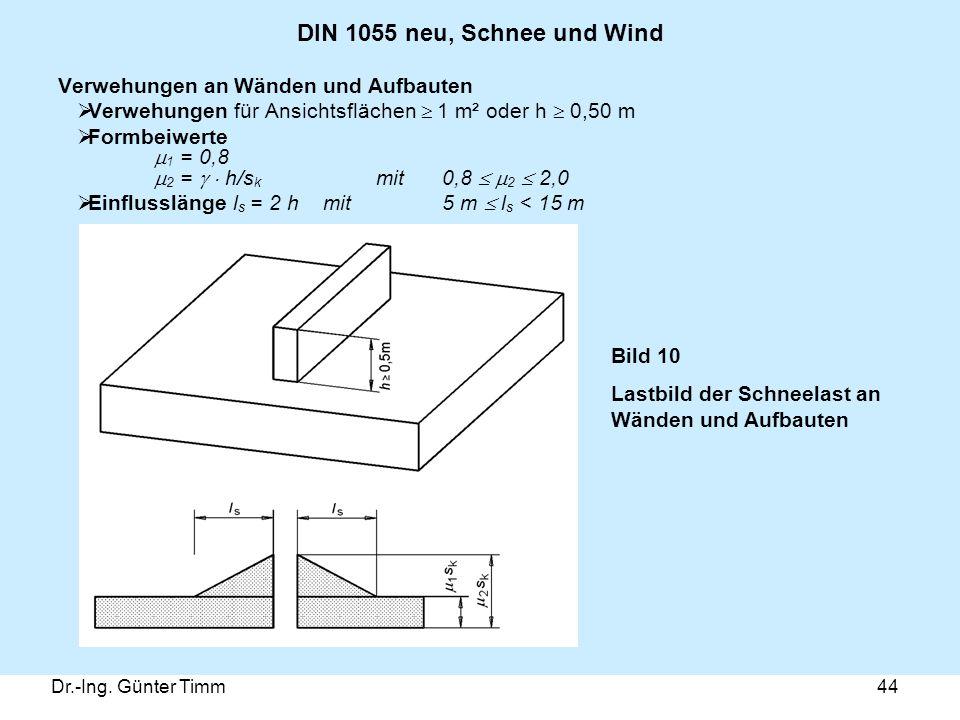 DIN 1055 neu, Schnee und Wind Verwehungen an Wänden und Aufbauten