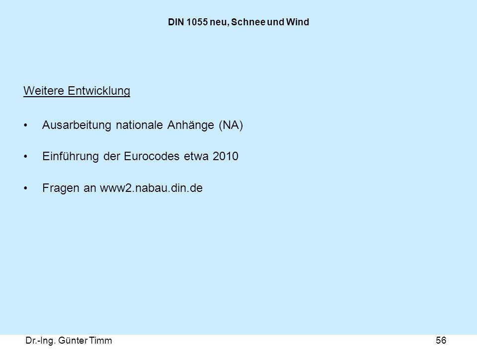 Ausarbeitung nationale Anhänge (NA) Einführung der Eurocodes etwa 2010