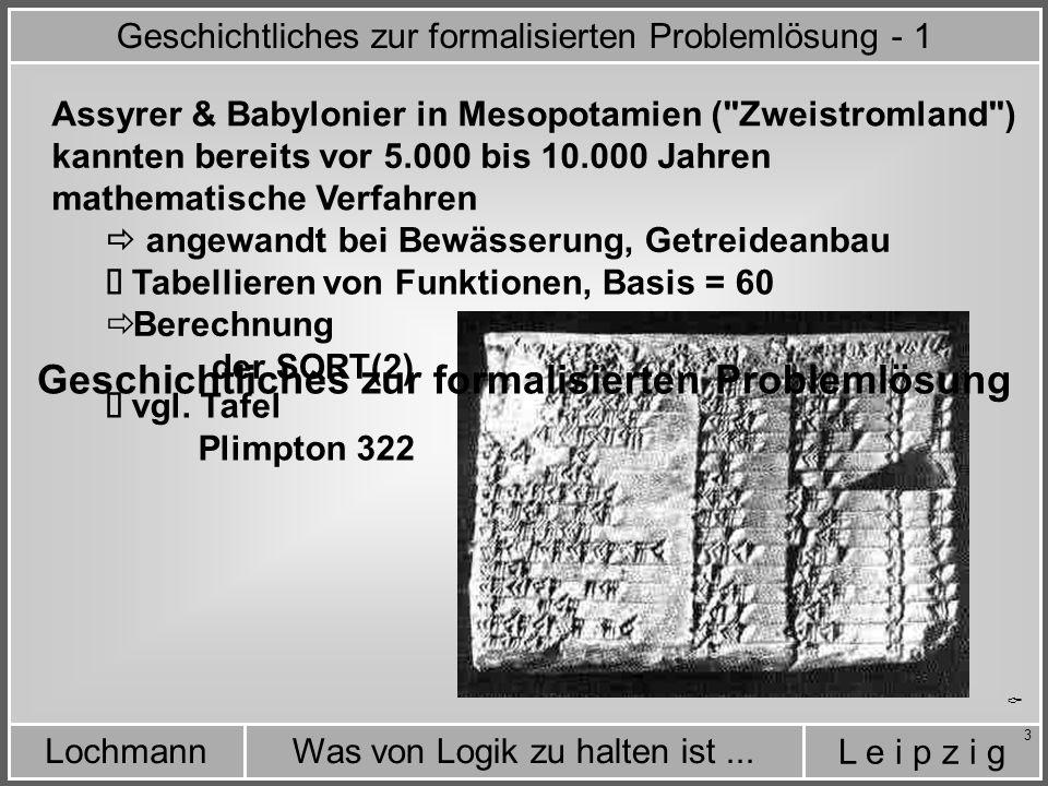 Geschichtliches zur formalisierten Problemlösung - 1