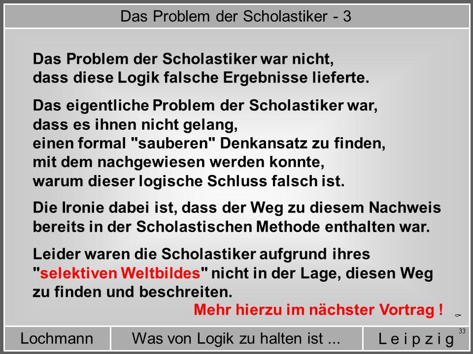 Das Problem der Scholastiker - 3