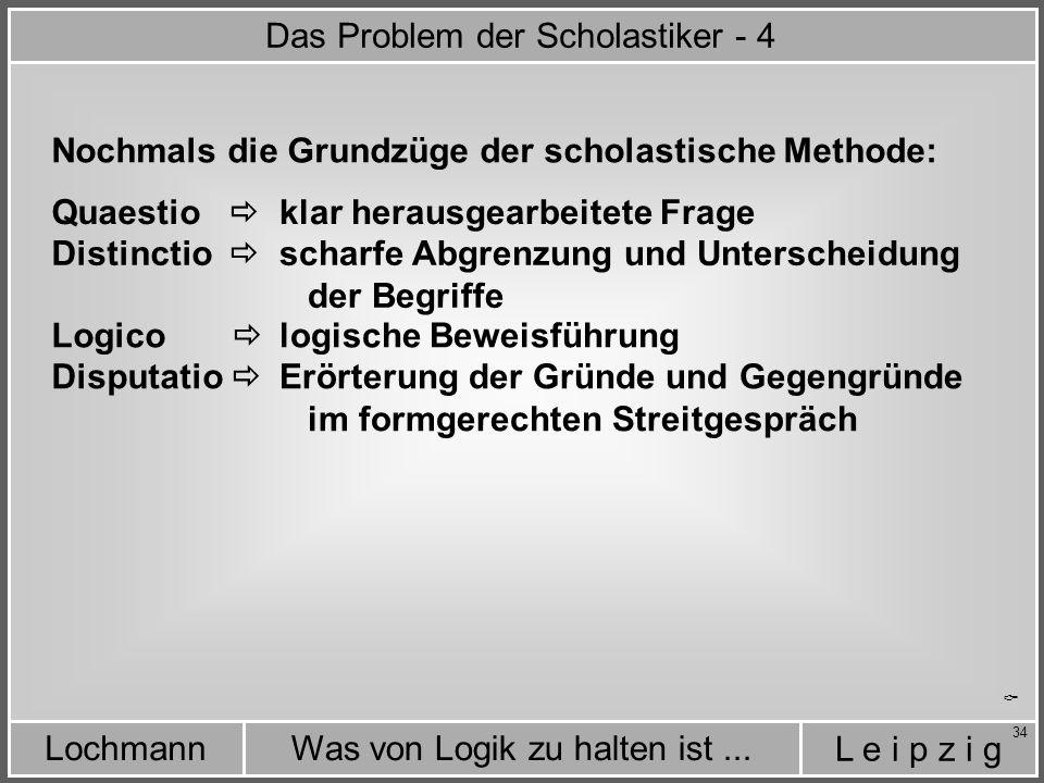 Das Problem der Scholastiker - 4