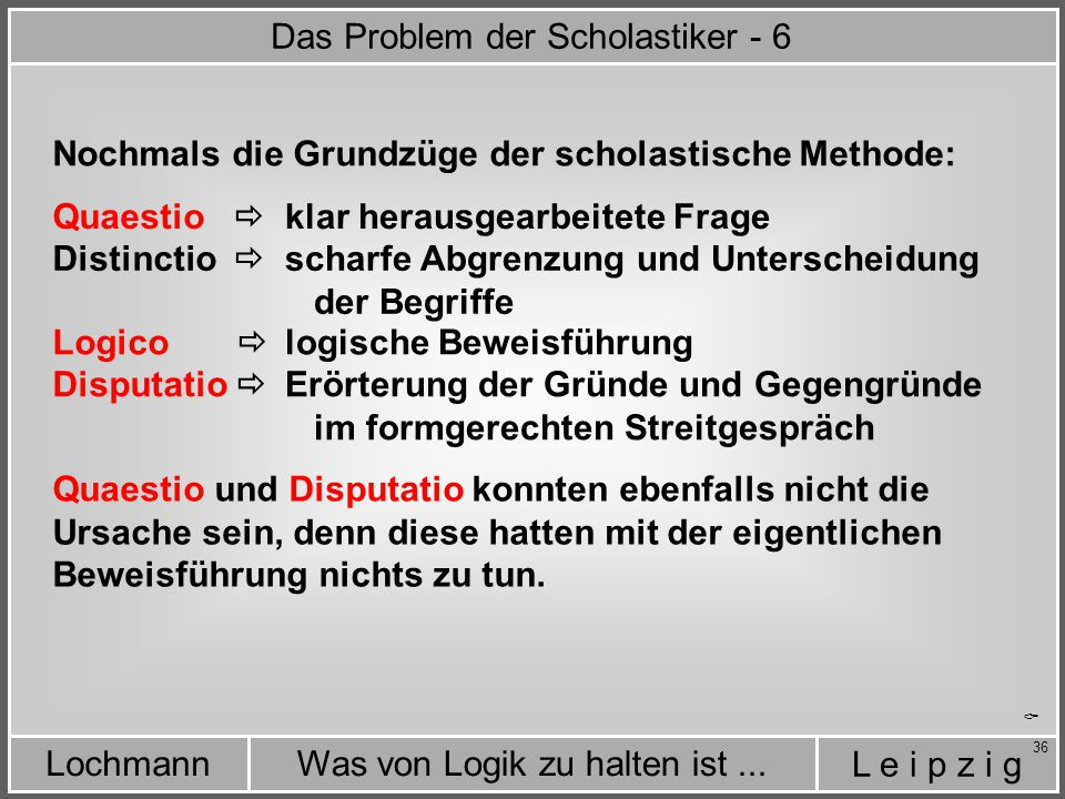 Das Problem der Scholastiker - 6