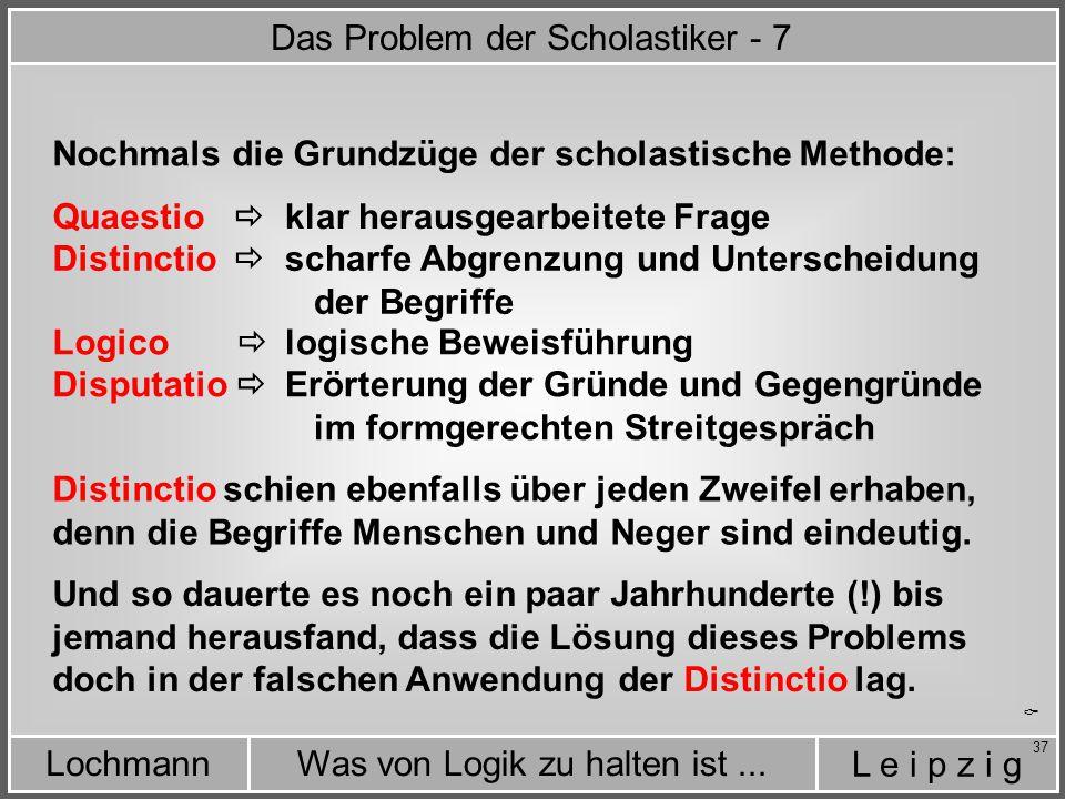 Das Problem der Scholastiker - 7