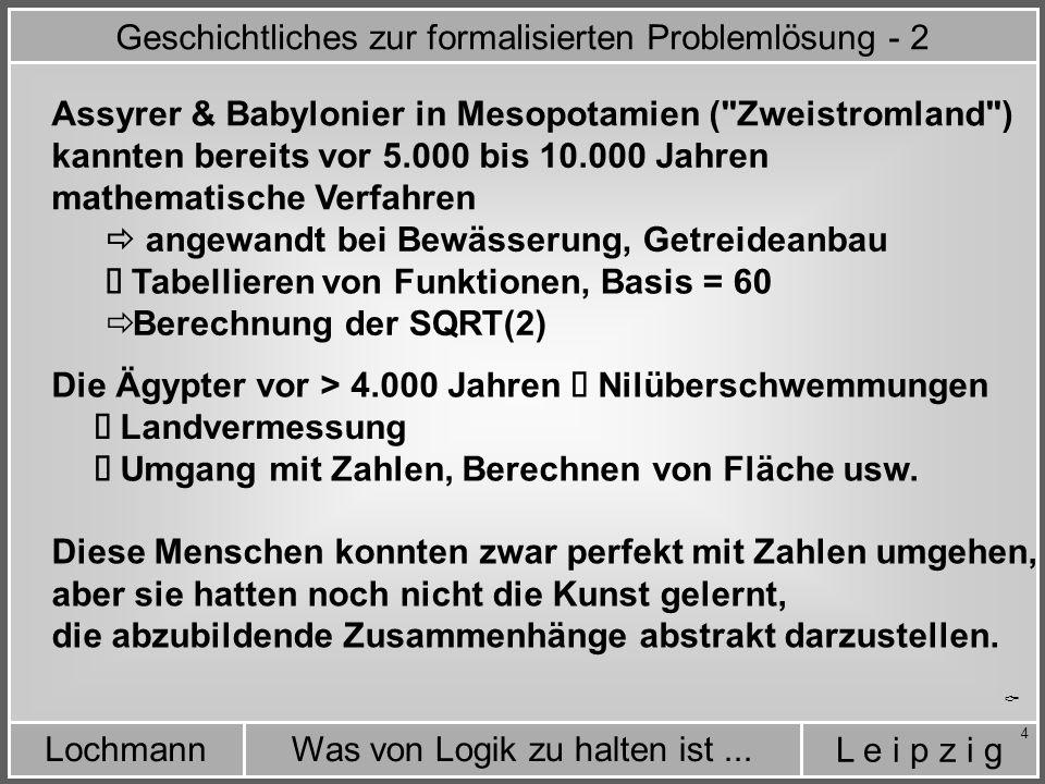 Geschichtliches zur formalisierten Problemlösung - 2