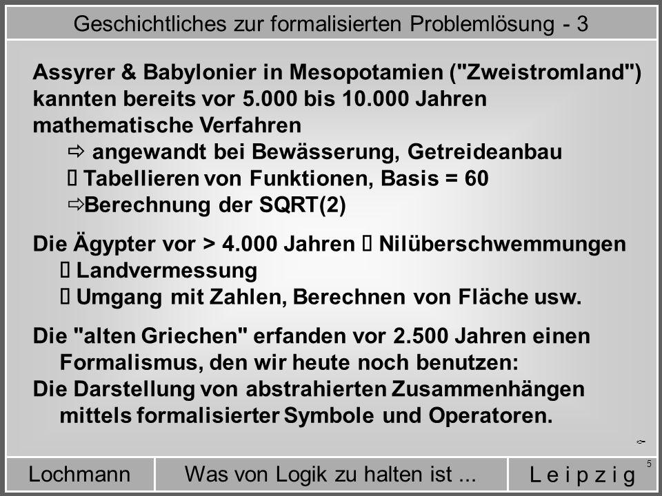 Geschichtliches zur formalisierten Problemlösung - 3
