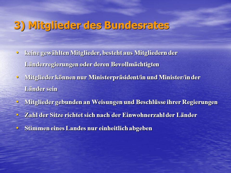 3) Mitglieder des Bundesrates