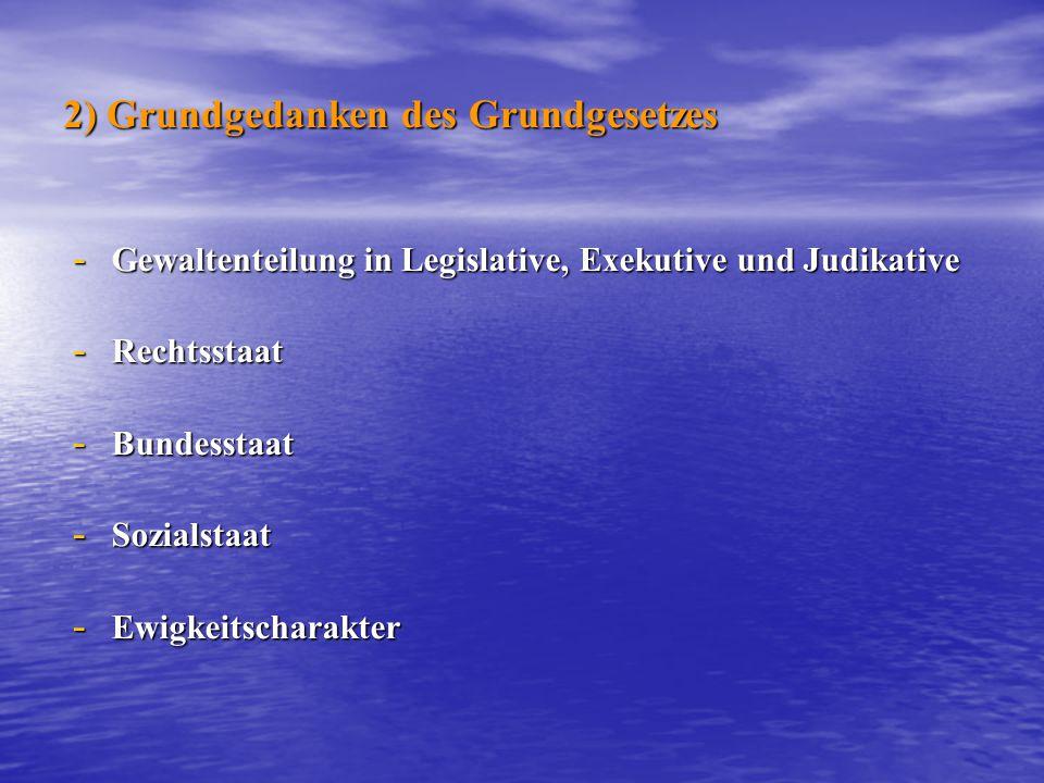 2) Grundgedanken des Grundgesetzes