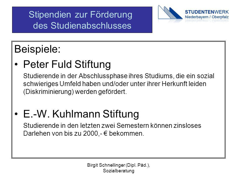 Beispiele: Peter Fuld Stiftung E.-W. Kuhlmann Stiftung