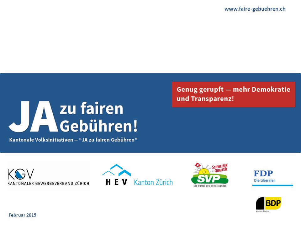 www.faire-gebuehren.ch Mehr: www.faire-gebuehren.ch Februar 2015