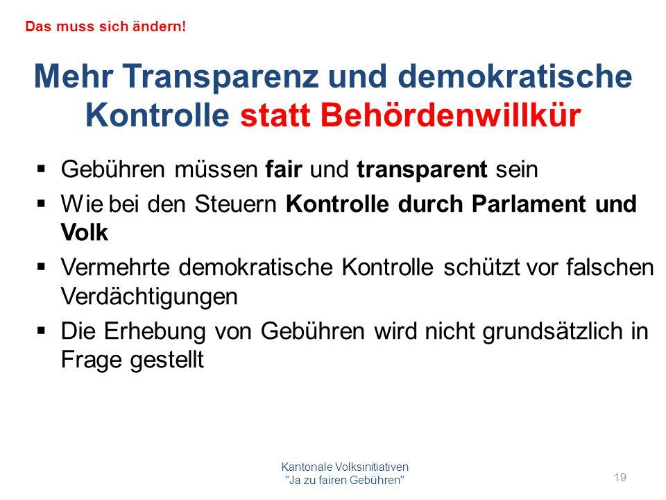 Mehr Transparenz und demokratische Kontrolle statt Behördenwillkür