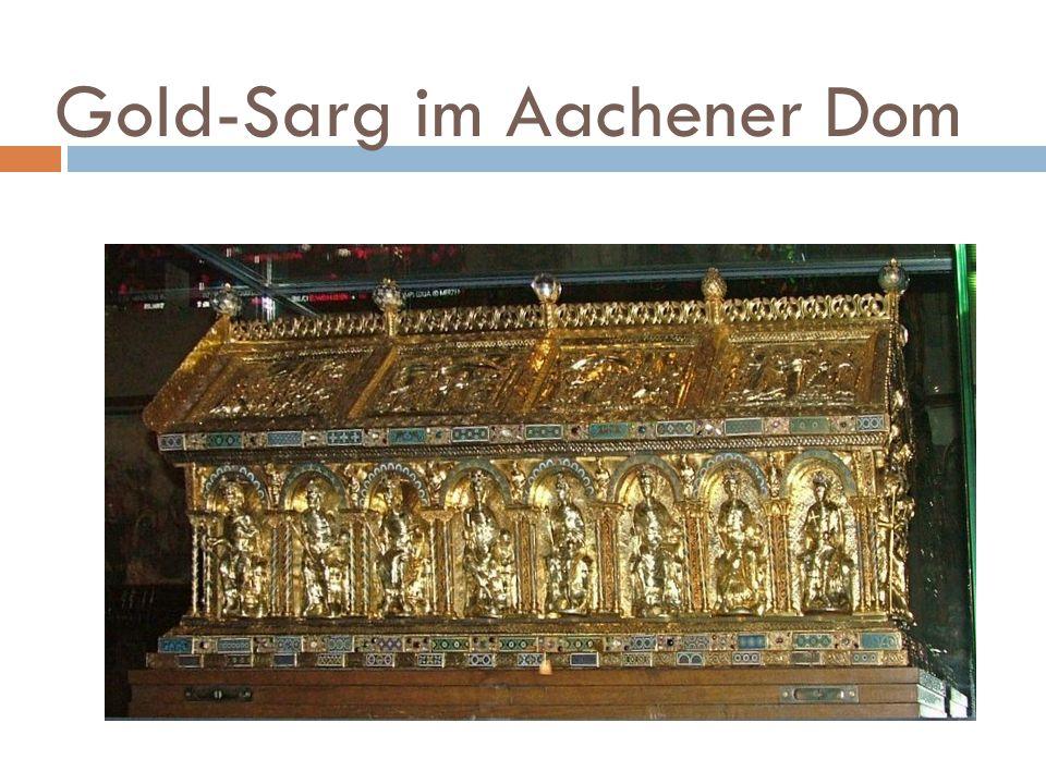Gold-Sarg im Aachener Dom
