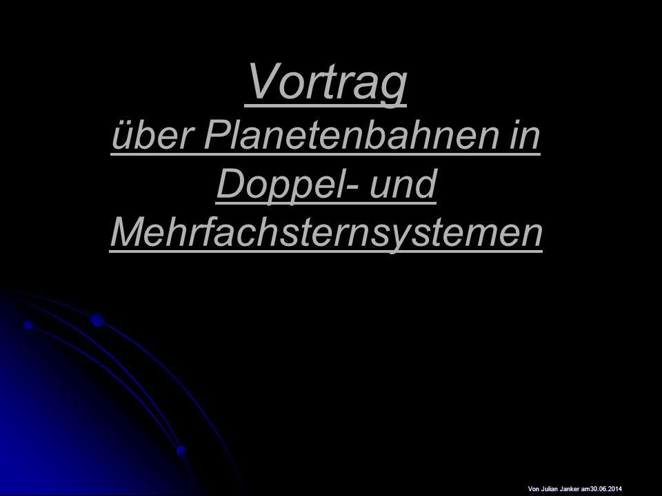 Vortrag über Planetenbahnen in Doppel- und Mehrfachsternsystemen