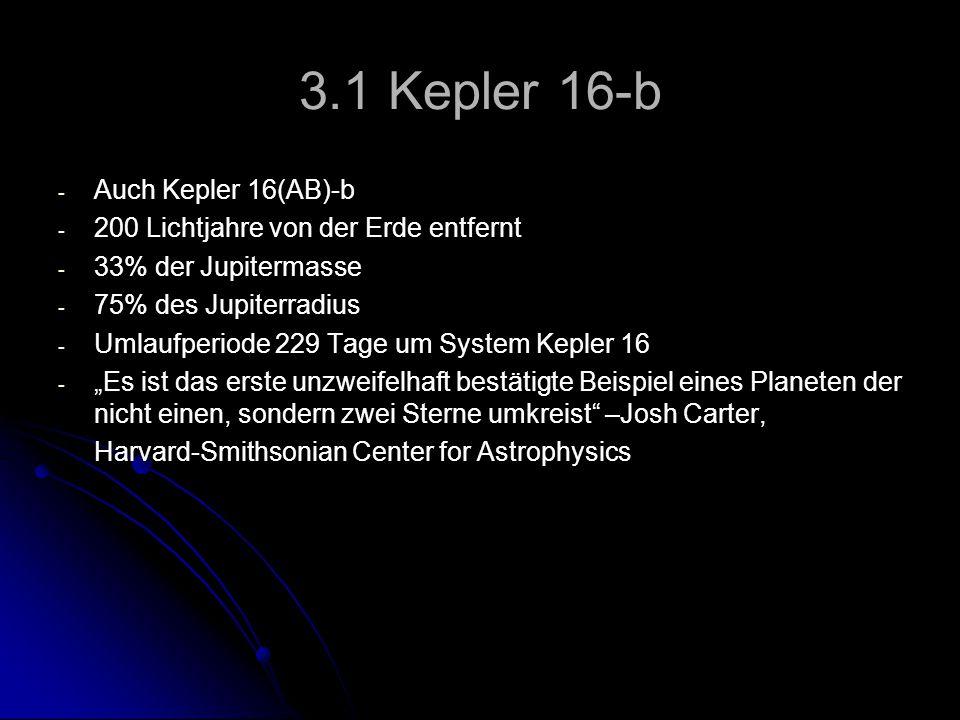 3.1 Kepler 16-b Auch Kepler 16(AB)-b