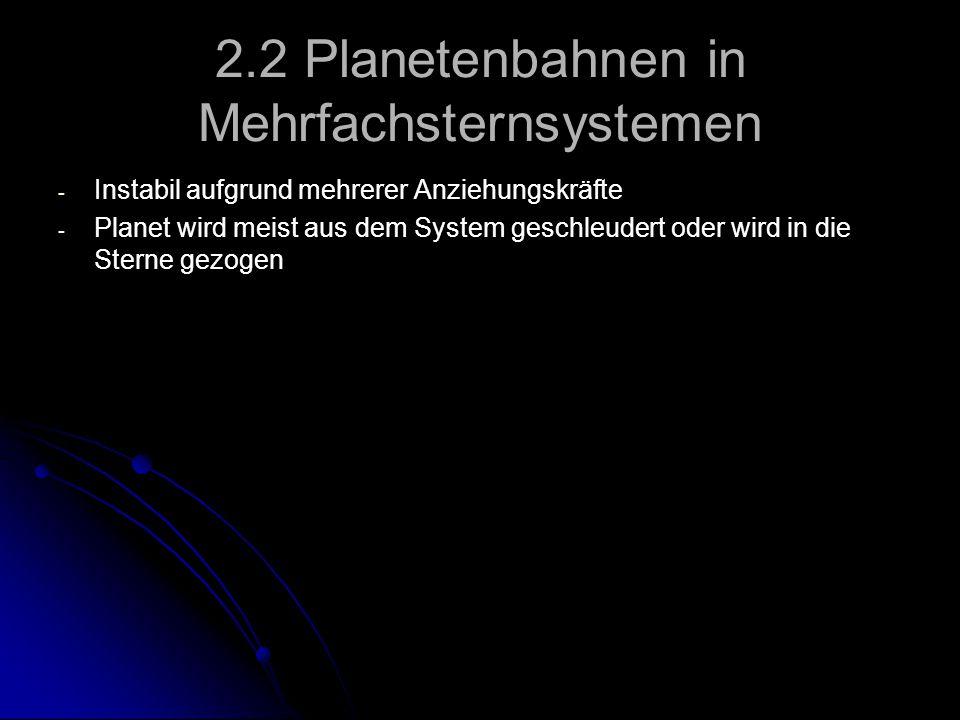 2.2 Planetenbahnen in Mehrfachsternsystemen