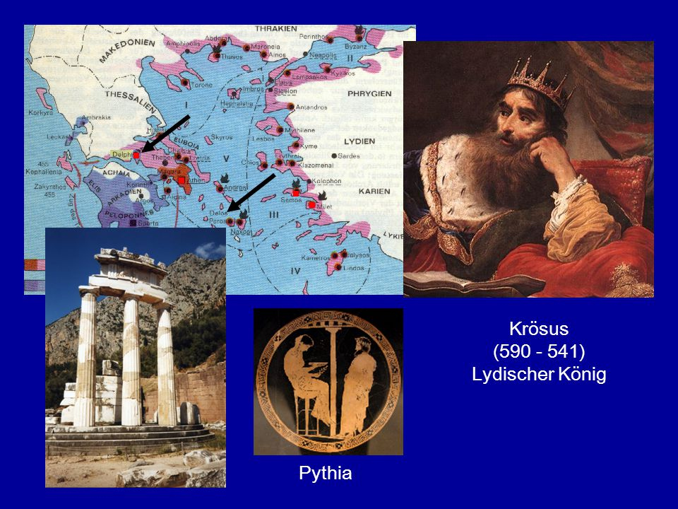 Krösus (590 - 541) Lydischer König Pythia