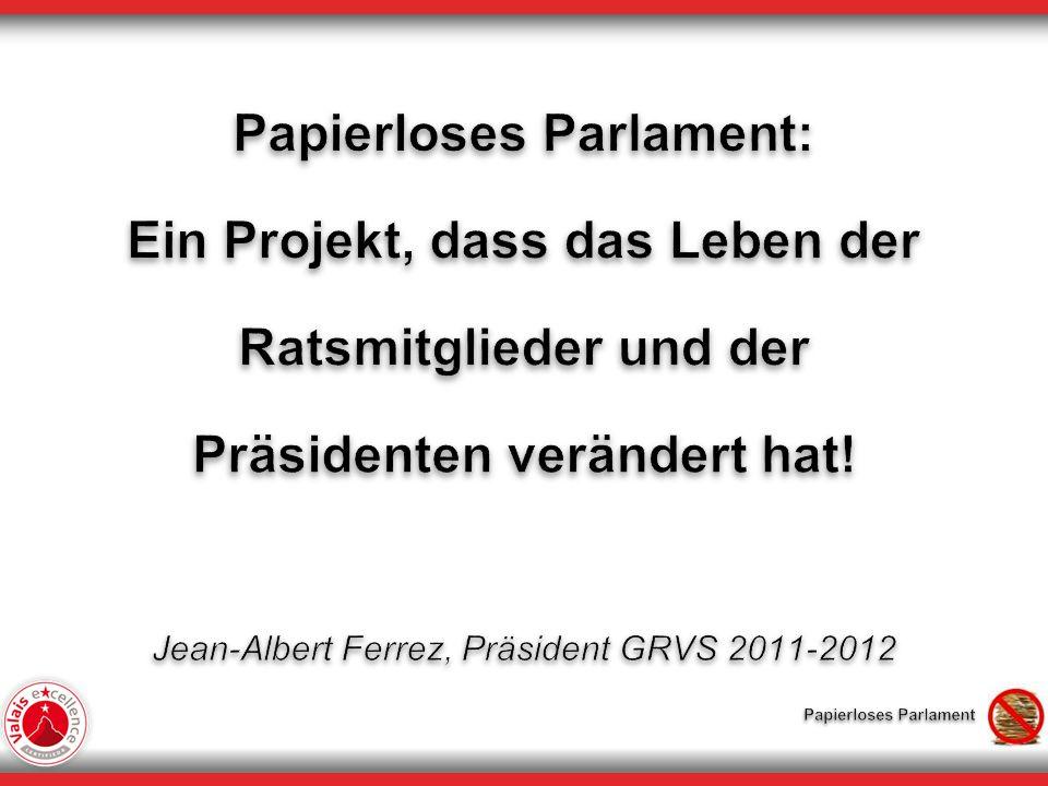 Papierloses Parlament: Ein Projekt, dass das Leben der Ratsmitglieder und der Präsidenten verändert hat.