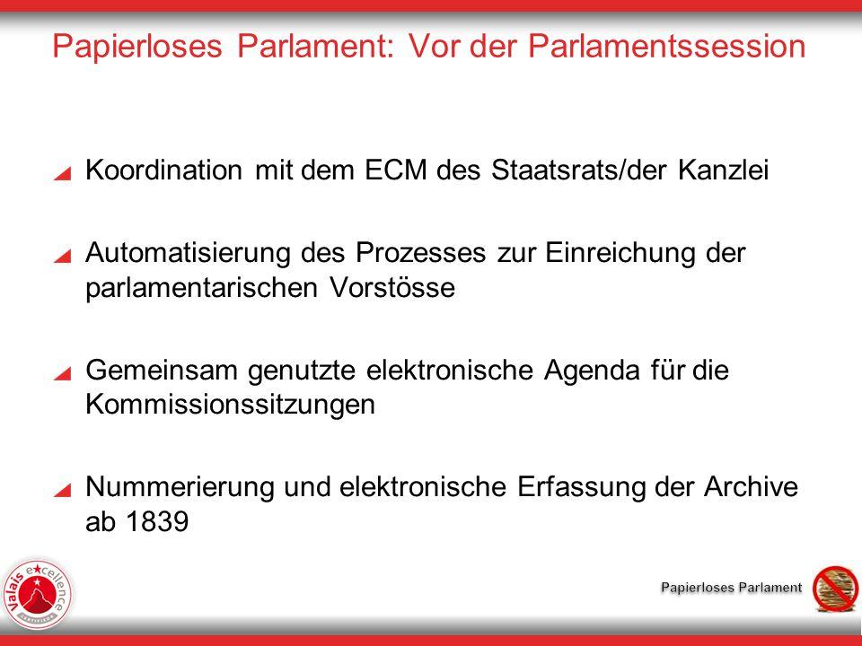 Papierloses Parlament: Vor der Parlamentssession