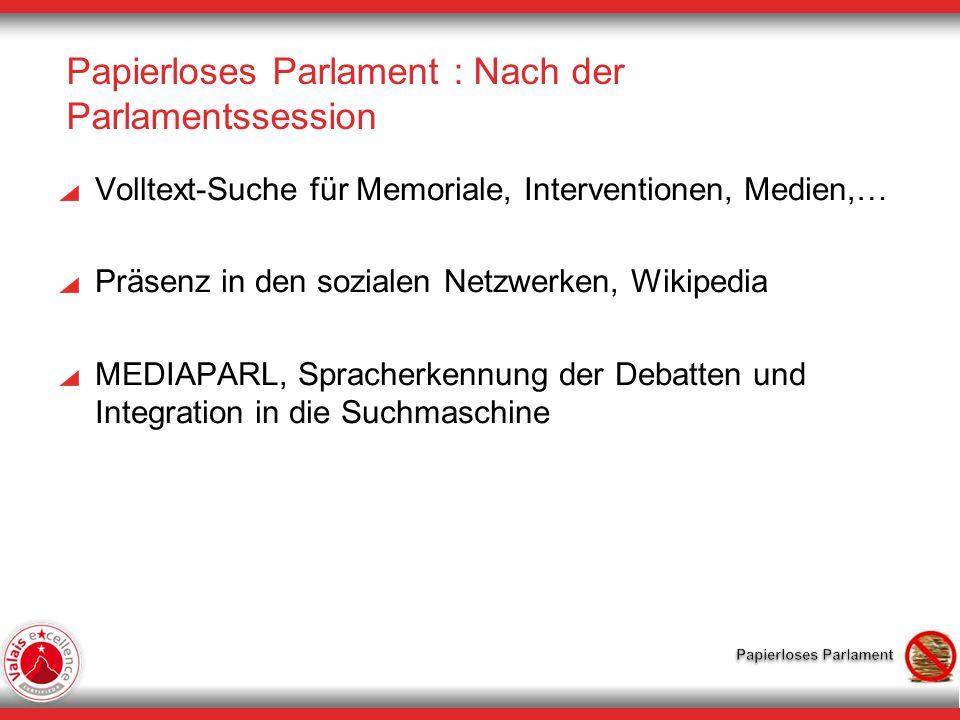 Papierloses Parlament : Nach der Parlamentssession
