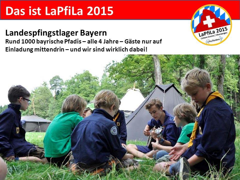 Das ist LaPfiLa 2015 Landespfingstlager Bayern