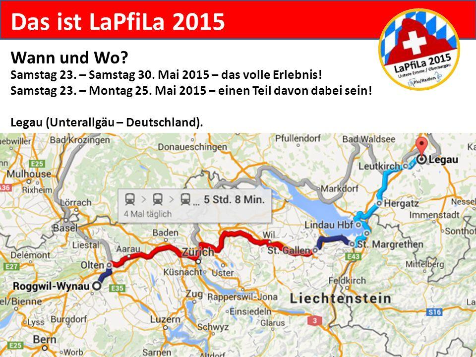 Das ist LaPfiLa 2015 Wann und Wo