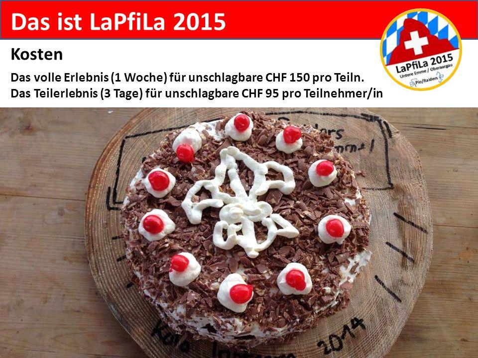 Das ist LaPfiLa 2015 Kosten.