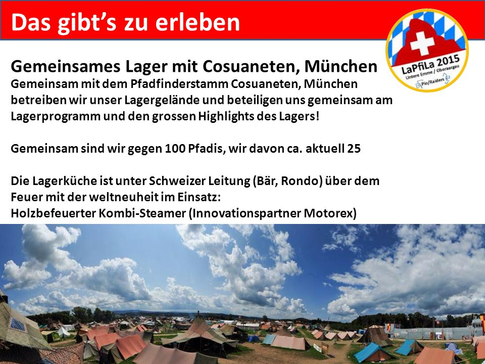 Das gibt's zu erleben Gemeinsames Lager mit Cosuaneten, München