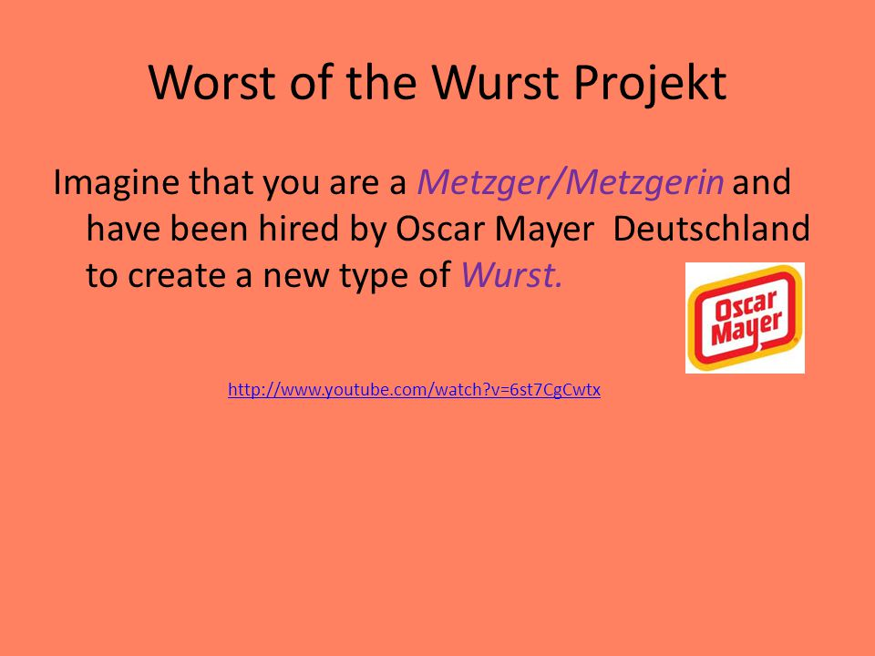 Worst of the Wurst Projekt