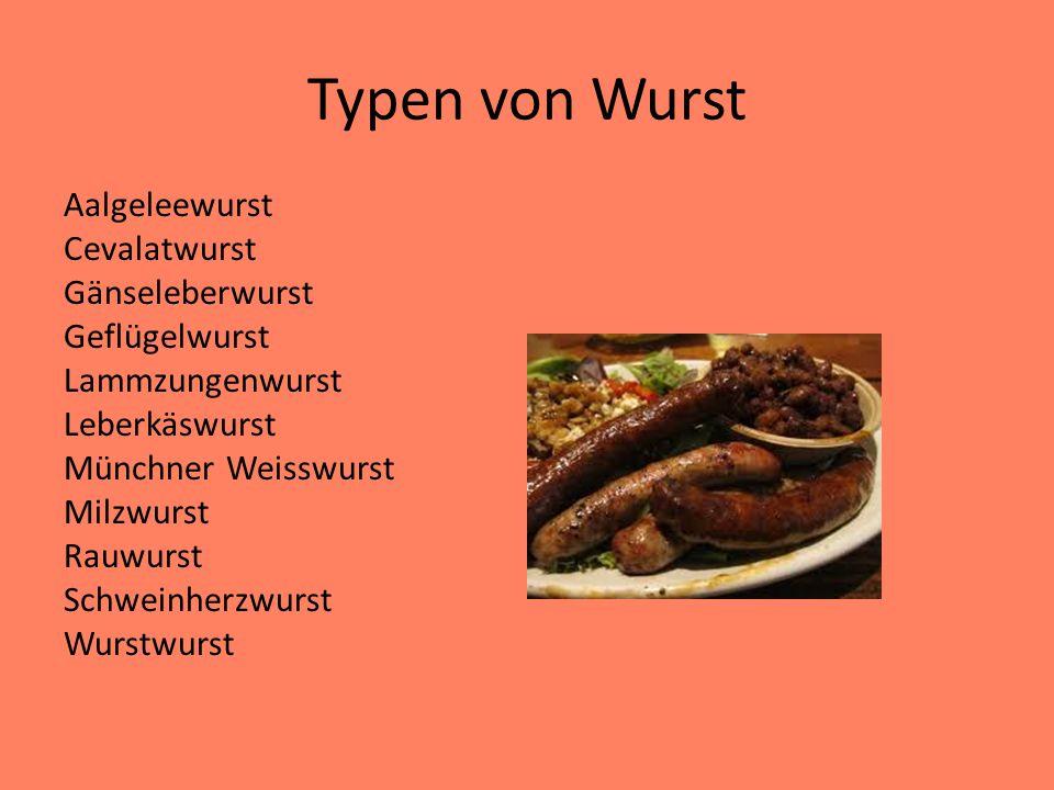 Typen von Wurst