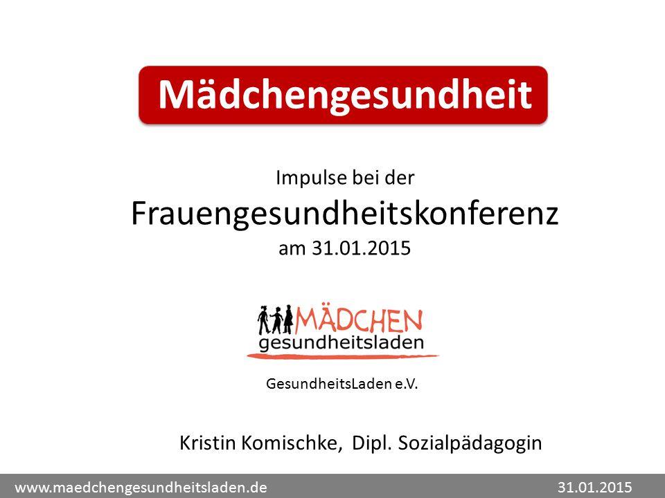 Mädchengesundheit Frauengesundheitskonferenz Impulse bei der