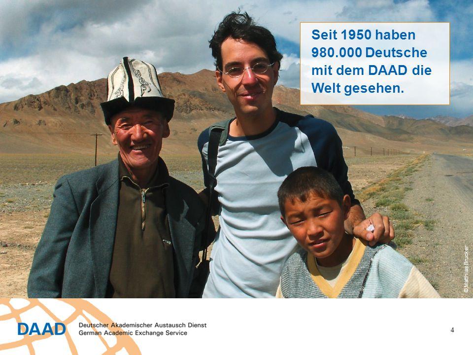 980.000 Deutsche mit dem DAAD die Welt gesehen.