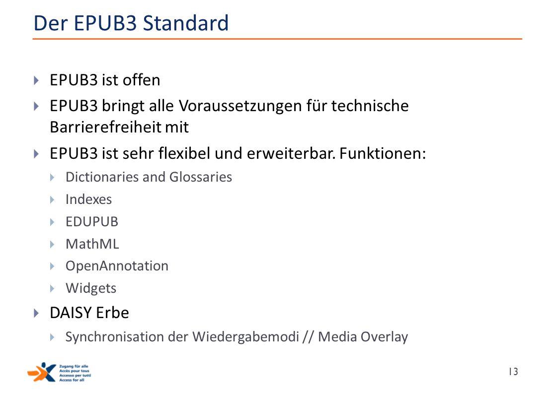 Der EPUB3 Standard EPUB3 ist offen