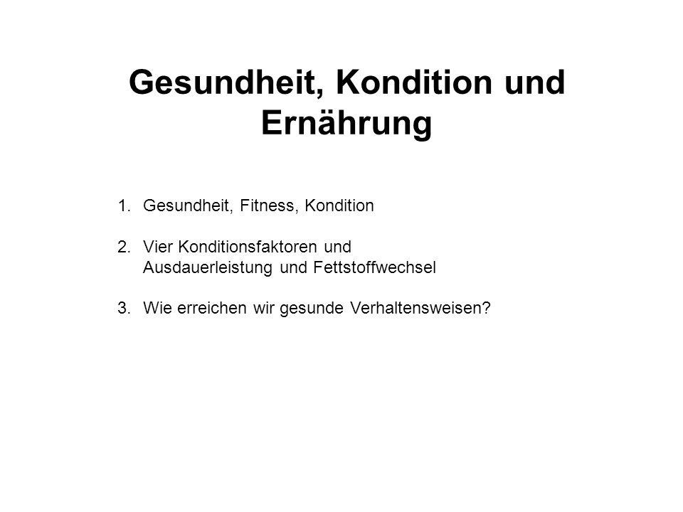 Gesundheit, Kondition und Ernährung