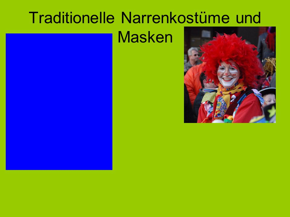 Traditionelle Narrenkostüme und Masken