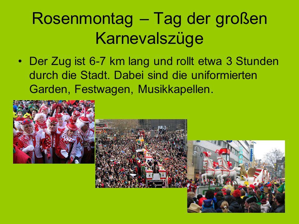 Rosenmontag – Tag der großen Karnevalszüge