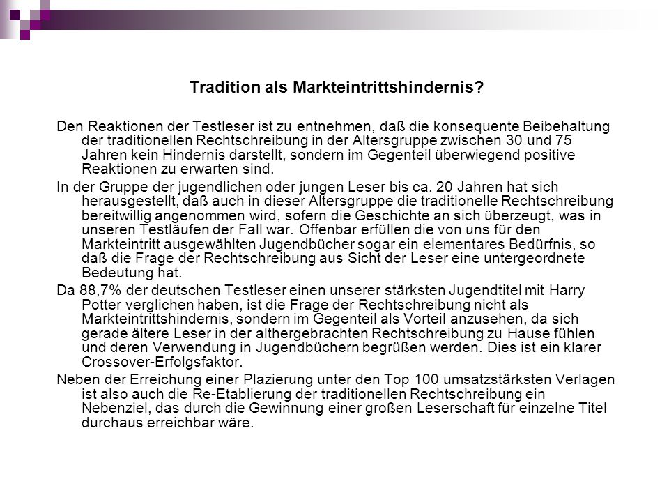 Tradition als Markteintrittshindernis
