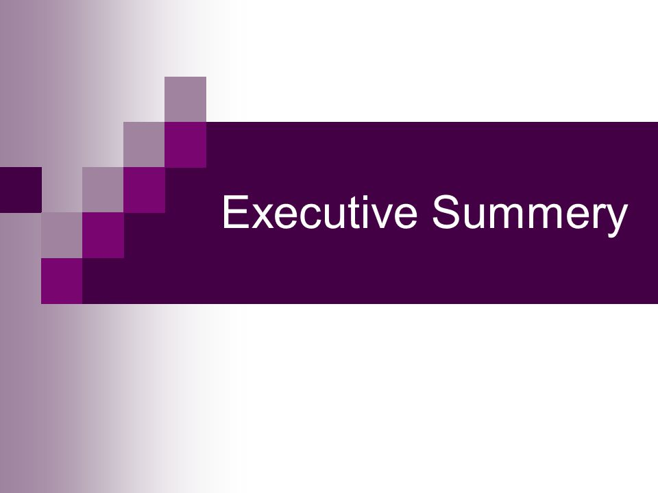 Executive Summery