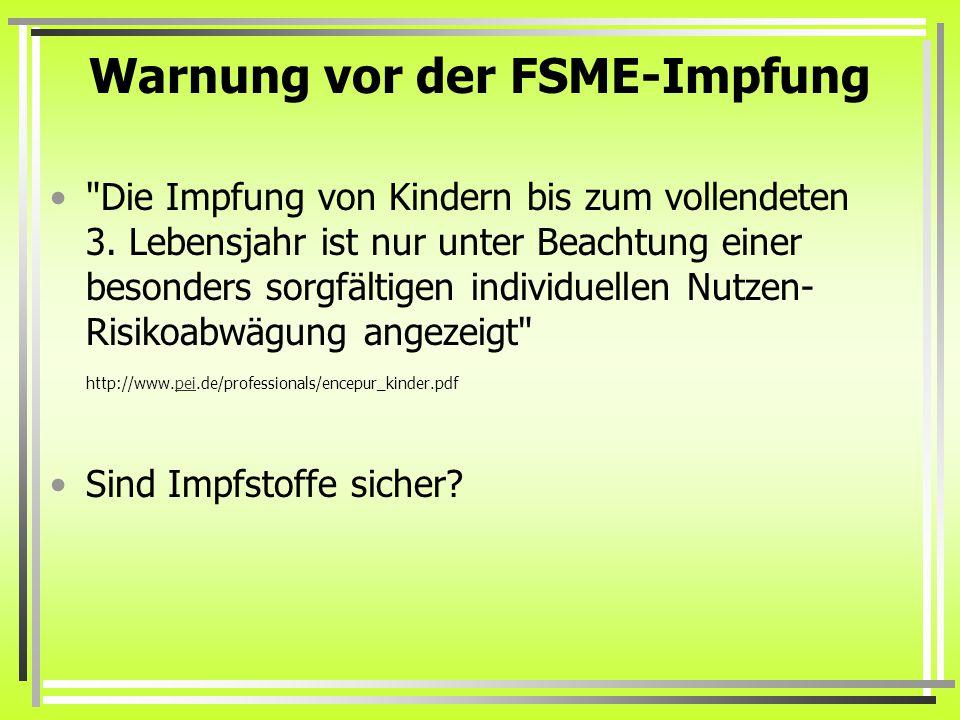 Warnung vor der FSME-Impfung