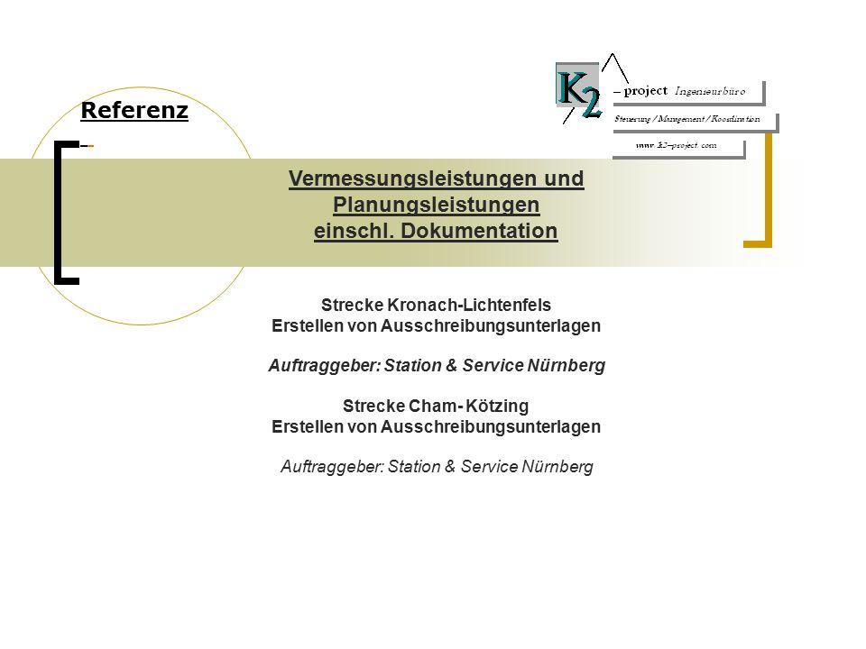 Vermessungsleistungen und Planungsleistungen einschl. Dokumentation