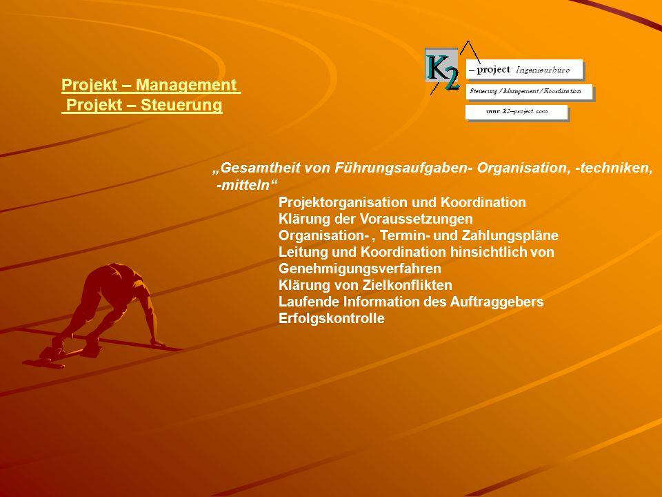Projekt – Management Projekt – Steuerung