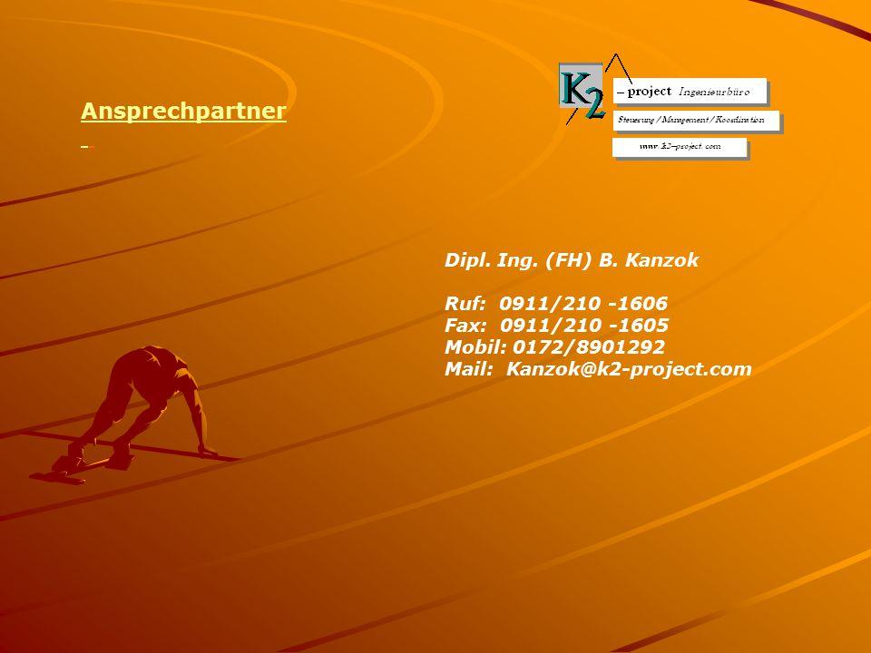 Ansprechpartner Dipl. Ing. (FH) B. Kanzok Ruf: 0911/210 -1606