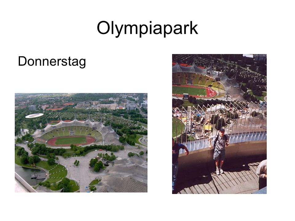 Olympiapark Donnerstag