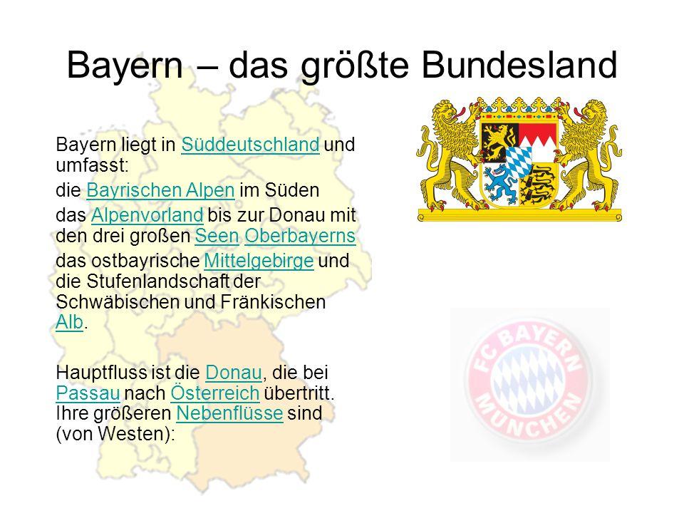 Bayern – das größte Bundesland