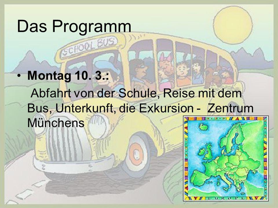 Das Programm Montag 10.