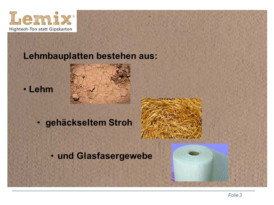 Lehmbauplatten bestehen aus: