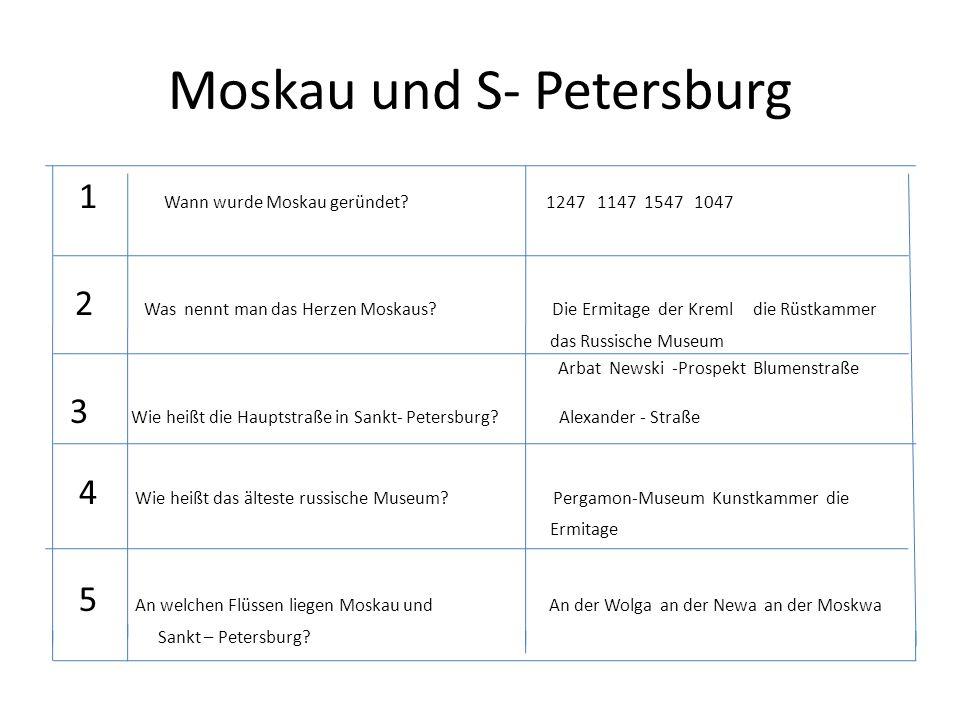 Moskau und S- Petersburg