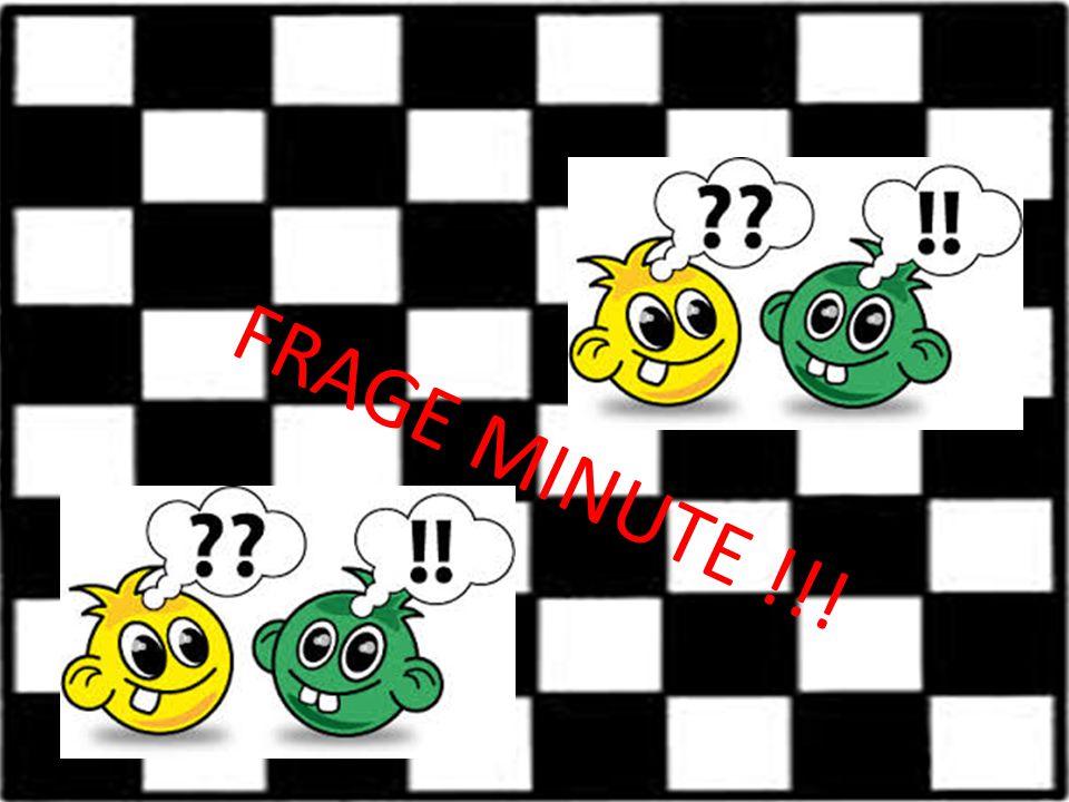 FRAGE MINUTE !!!